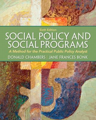 Social Policy and Social Programs + Mysearchlab With Etext Access Card By Chambers, Donald E./ Bonk, Jane Frances