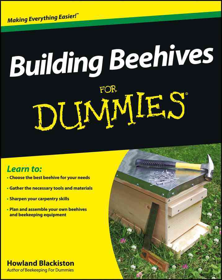 Building Beehives for Dummies By Blackiston, Howland